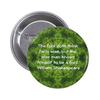 William Shakespeare Wisdom Quotation Saying 6 Cm Round Badge