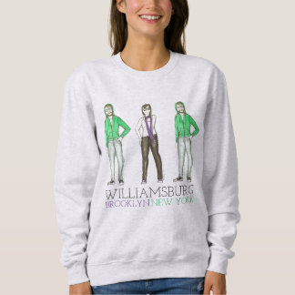 Williamsburg Brooklyn New York City NYC Hipster Sweatshirt