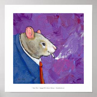 Willie the Rat - fun businessman smoking painting Posters
