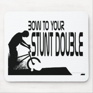 WillieBMX Bow To Your Stunt Double Mouse Pad