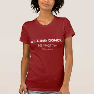 Willing Donor AB- Delicacy T-Shirt