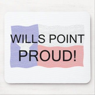 Wills Point Proud Mouse Pad