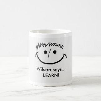 Wilson says Inspirational Mug LEARN!