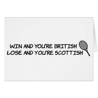 Win at tennis and your British... Card