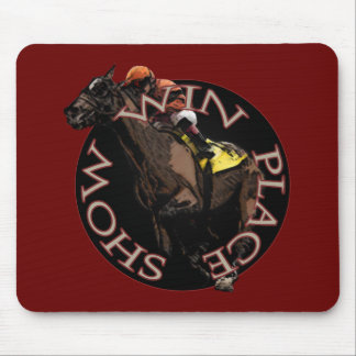 Win, Place, Show - Horse Racing Gear Mouse Pad