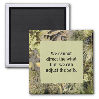 Wind & Sails quotation with earth tone frame Magnet