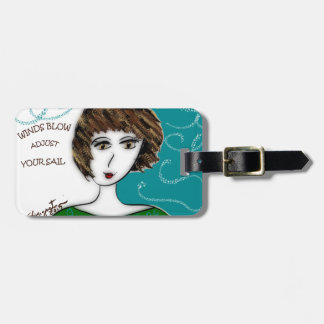 WINDS BLOW  - ADJUST YOUR SAILS LUGGAGE TAG