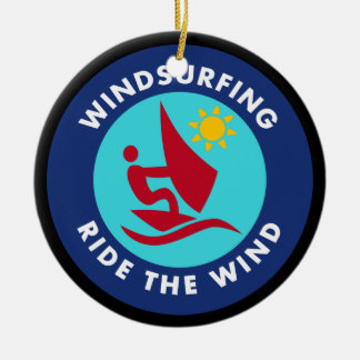 Windsurfing Ride The Wind Ceramic Ornament