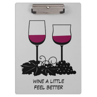 Wine a Little Feel Better Clipboard