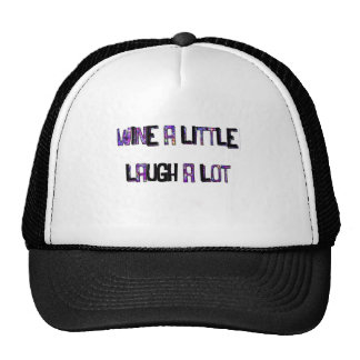 Wine a Little Laugh a lot in purple Cap