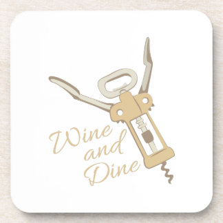 Wine And Dine Drink Coaster
