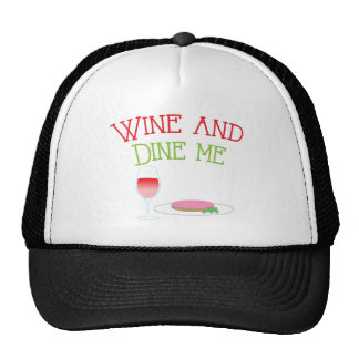 Wine and Dine Me with dinner and wine glass Cap