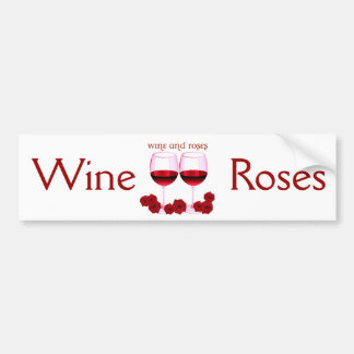 """WINE AND ROSES"" RED WINE AND ROSES PRINT BUMPER STICKER"