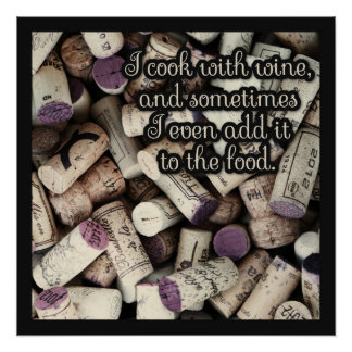 Wine Corks Funny Quote kitchen poster