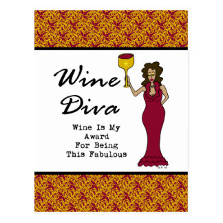 "Wine Diva ""Wine Is My Award For Being Fabulous"" Postcard"