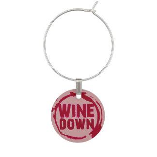 """""""Wine Down"""" wine sayin tag Wine Charm"""