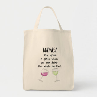 Wine Drink Whole Bottle Funny Word Saying