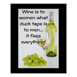 Wine fixes everything poster
