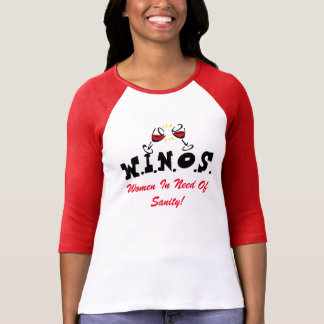 Wine For Sanity! Red T-Shirt