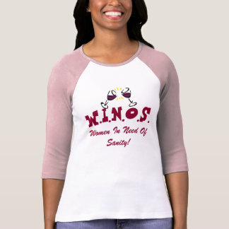 Wine For Sanity! T-Shirt