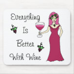 """Wine Goddess Simply Divine """"Better With Wine"""" Mouse Mat"""
