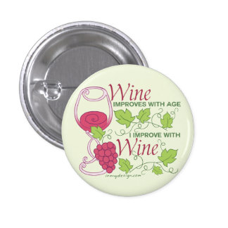 Wine Improves With Age 3 Cm Round Badge