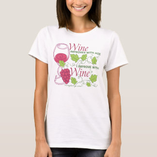 Wine Improves With Age T-Shirt