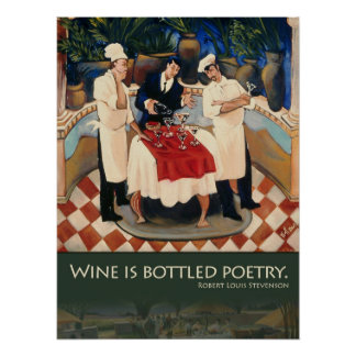 Wine Is Bottled Poetry Poster