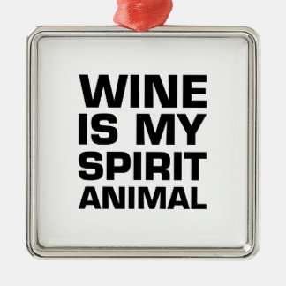 Wine Is My Spirit Animal Metal Ornament