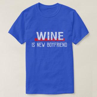 Wine Is New Boyfriend Funny Valentine's Day T-Shirt