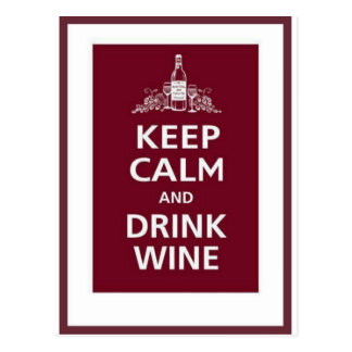 "WINE: ""KEEP CALM AND DRINK WINE"" POSTCARD"