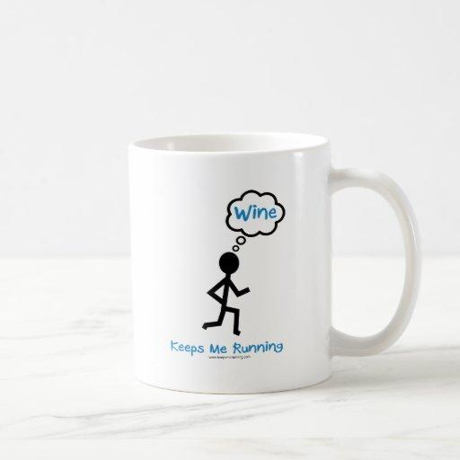 Wine - Keeps Me Running Coffee Mugs