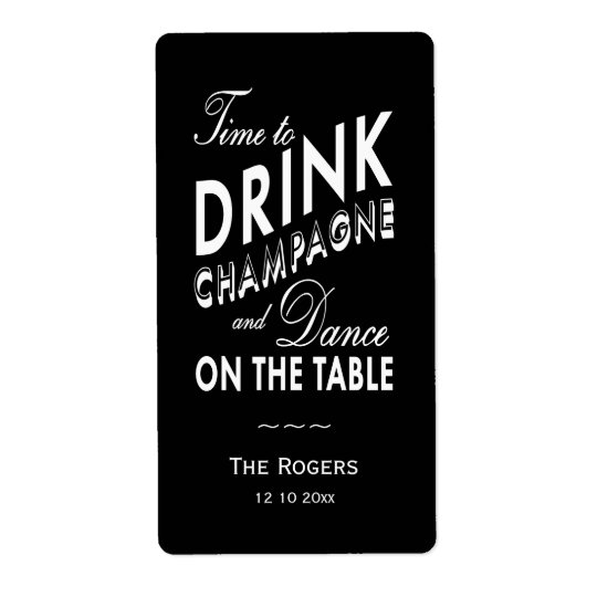 Wine Label - Time to Drink Champagne