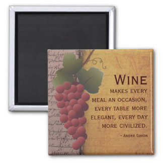 Wine Lover Red Grapes on the Vine with Quote Magnet
