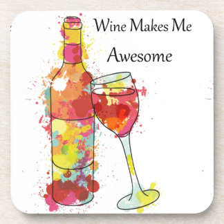 Wine Makes Me Awesome Drink Coasters