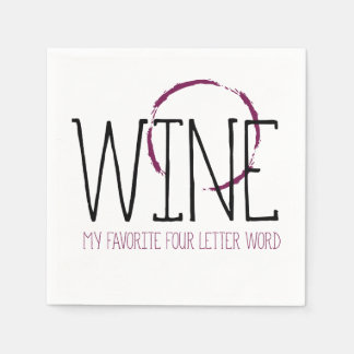 Wine My Favorite Four Letter Word | Cocktails Paper Napkin
