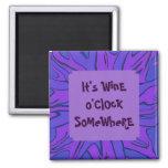 wine o'clock somewhere refrigerator magnet