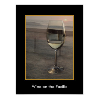 Wine on the Pacific Poster