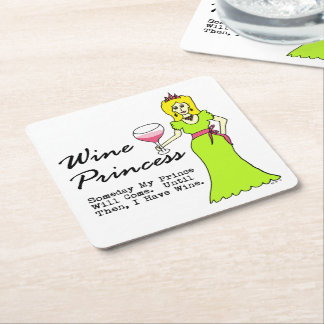 "Wine Princess ""Someday My Prince Will Come"" Square Paper Coaster"