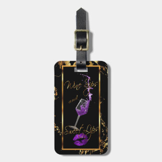 Wine Sips and Sweet Lips Purple Luggage Tag