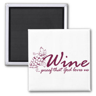 Wine... Square Magnet