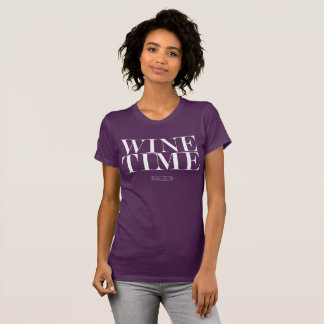 Wine Time- T-Shirt