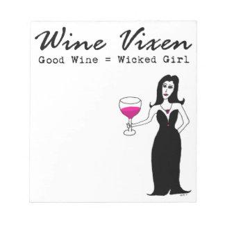 """Wine Vixen """"Good Wine = Wicked Girl"""" Notepad"""