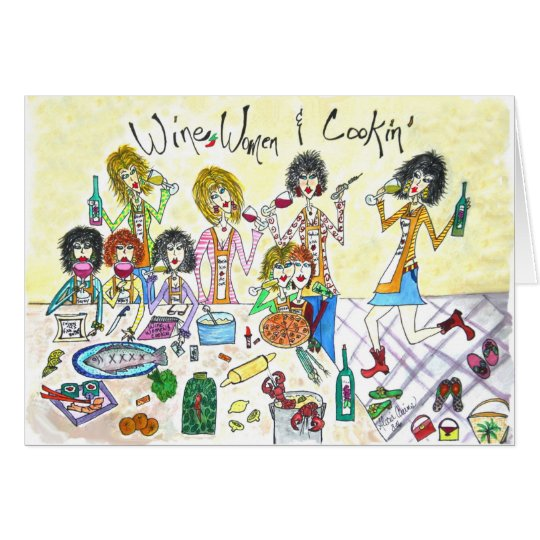 Wine Women & Cookin Card