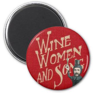 Wine Women & Song Fridge Magnet