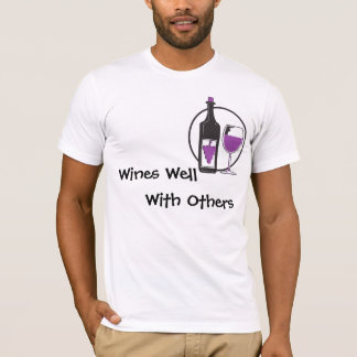 Wines Well With Others T-Shirt