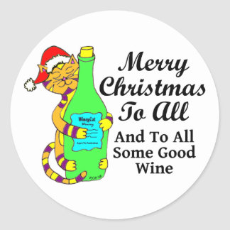 "Winey Cat Christmas ""...And To All Some Good Wine"" Round Sticker"