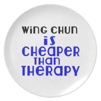 Wing Chun Is Cheaper  Than Therapy Plate