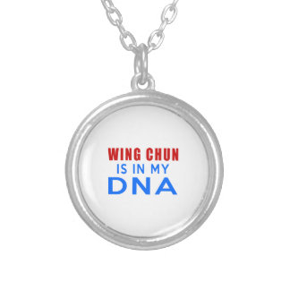 WING CHUN IS IN MY DNA SILVER PLATED NECKLACE