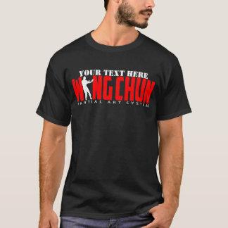 Wing Chun Martial Art System - Customizable Text T-Shirt